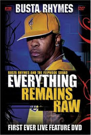 Busta Rhymes Everything Remains Raw