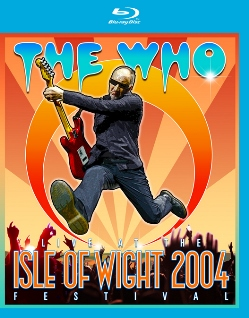 The Who Live at the Isle of Wight Festival 2004