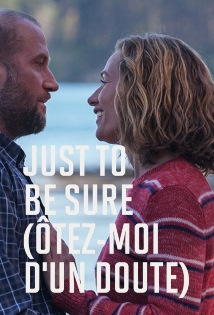 JUST TO BE SURE (�TEZ-MOI D�UN DOUTE)