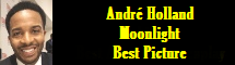 2017 Oscar Nominee - Andr� Holland - Best Picture - Moonlight