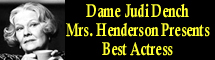 2006 Oscar Nominee - Dame Judi Dench - Best Actress - Mrs. Henderson Presents