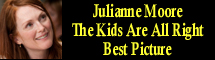 2011 Oscar Nominee - Julianne Moore - Best Picture - The Kids Are All Right
