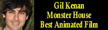 2007 Oscar Nominee - Gil Kenan - Best Animated Feature - Monster House