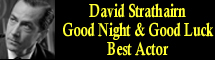 2006 Oscar Nominee - David Strathairn - Best Actor - Good Night and Good Luck